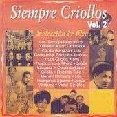 Siempre Criollos, Vol. 2 by Various Artists