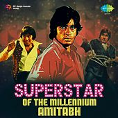 Superstar of the Millennium: Amitabh by Various Artists