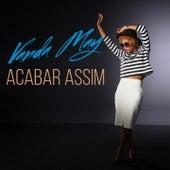 Play & Download Acabar Assim by Vanda May | Napster