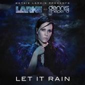 Play & Download Let It Rain by Betsie Larkin | Napster