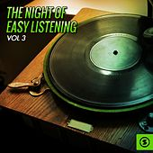 The Night of Easy Listening, Vol. 3 by Various Artists