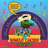 Play & Download Sus Mejores Merengues (20 Éxitos) by Rómulo Caicedo | Napster