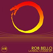 Lateral Codex EP by Rob Bello