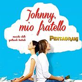 Play & Download Johnny mio fratello by Pentagrami | Napster