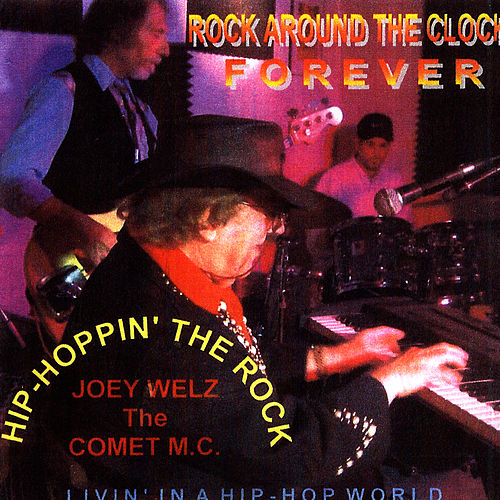 Play & Download Rock Around The Clock Forever by Joey Welz | Napster