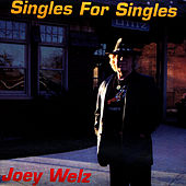 Play & Download Singles For Singles by Joey Welz | Napster