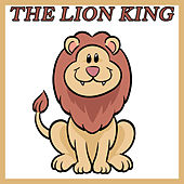 Play & Download The Lion King - The Musical by Various Artists | Napster