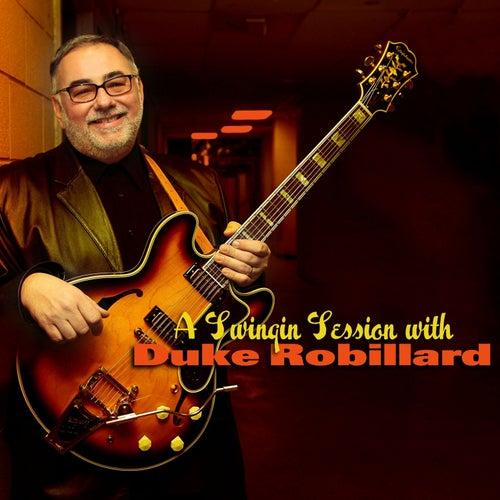 A Swinging Session with Duke Robillard by Duke Robillard