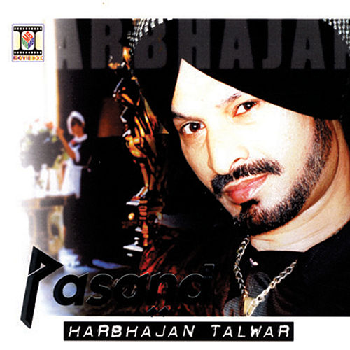 Play & Download Pasand by Harbhajan Talwar | Napster