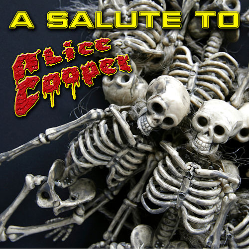 A Salute To Alice Cooper by Various Artists
