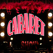 Cabaret - The Musical by The New Musical Cast