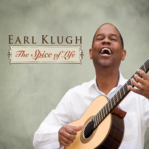 Play & Download The Spice Of Life by Earl Klugh | Napster
