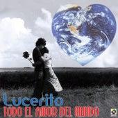 Todo El Amor Del Mundo by Lucero
