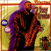 Play & Download Blessed by Tony Greene | Napster