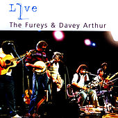 Play & Download The Fureys & Davy Arthur Live by Davey Arthur | Napster