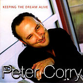 Play & Download Keeping The Dream Alive - Single by Peter Corry | Napster