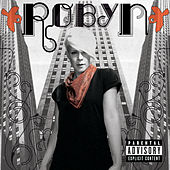 Play & Download Robyn by Robyn | Napster