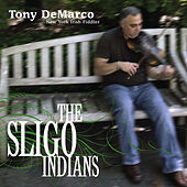 The Sligo Indians by Various Artists