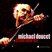 Play & Download From Now On by Michael Doucet | Napster