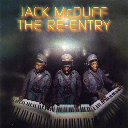 Play & Download The Re-Entry by Jack McDuff | Napster