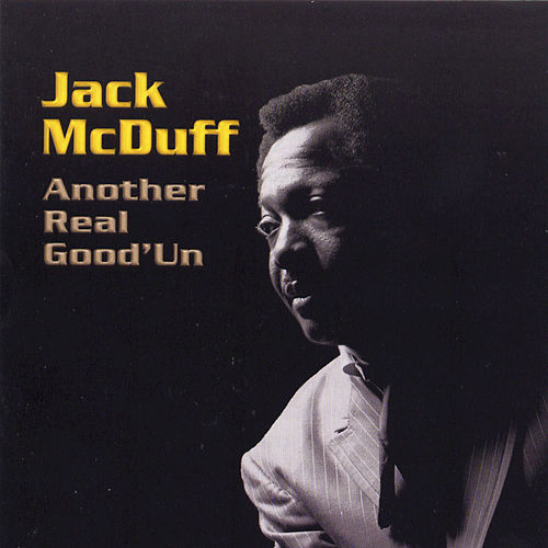 Play & Download Another Real Good'un by Jack McDuff | Napster