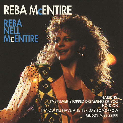 Play & Download Reba Nell McEntire by Reba McEntire | Napster