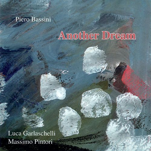 Another Dream by Piero Bassini Trio