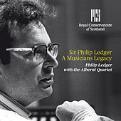 Play & Download Sir Philip Ledger a Musician's Legacy by Philip Ledger | Napster
