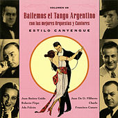 Play & Download Bailemos El Tango Argentino: Con Las Mejores Orquestas Y Cantores Vol. 8 by Various Artists | Napster