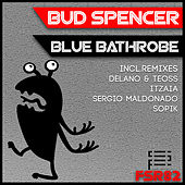 Play & Download Blue Bathrobe by Bud Spencer | Napster