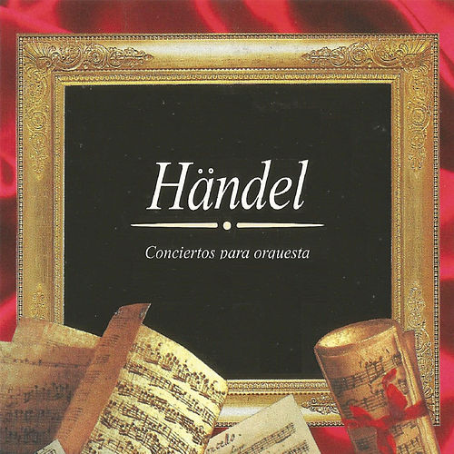 Play & Download Georg Friedrich Händel, Conciertos para orquesta by Vienna State Opera Orchestra | Napster
