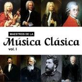 Maestros de la Música Clásica, Vol. I von Various Artists