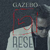 Play & Download Reset by Gazebo | Napster
