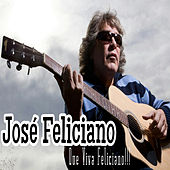 Play & Download Que Viva Feliciano!!! by Jose Feliciano | Napster