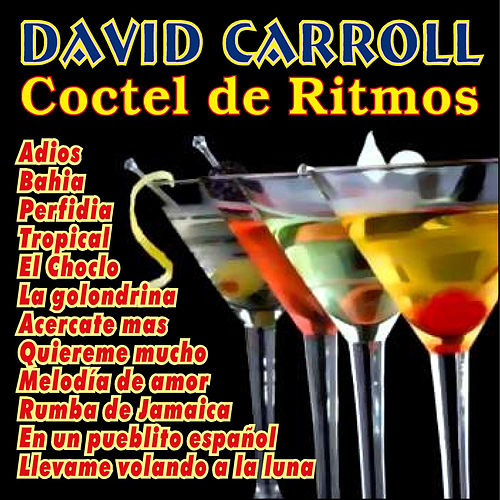 Play & Download Coctel de Ritmos by David Carroll | Napster