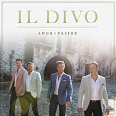 Play & Download Amor & Pasion by Il Divo | Napster