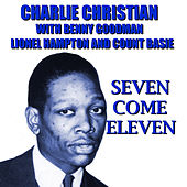 Seven Come Eleven by Charlie Christian