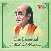 Play & Download The Essential by Mehdi Hassan | Napster
