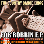 Play & Download For Robin EP by Country Dance Kings | Napster