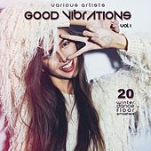 Good Vibrations, Vol. 1 (20 Winter Dance Floor Smashers) by Various Artists