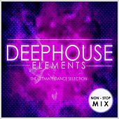 Deep House Elements (Non-Stop Mix) by Various Artists