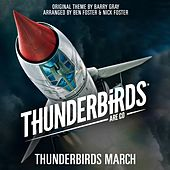 Play & Download Thunderbirds March (From