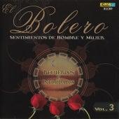 El Bolero, Sentimientos de Hombre y Mujer, Vol. 3 - Recuerdos e Intimidades by Various Artists