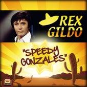 Play & Download Speedy Gonzales by Rex Gildo | Napster