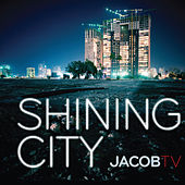 Shining City by Various Artists