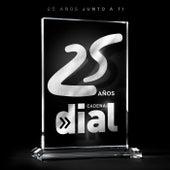 25 Años Cadena Dial (25 Años Junto A Ti) de Various Artists