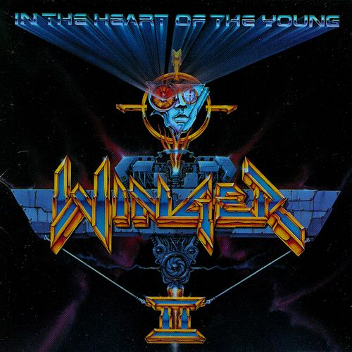 Play & Download In The Heart Of The Young by Winger | Napster