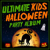 Play & Download Ultimate Kids Halloween Party Album by Various Artists | Napster