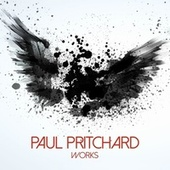 Paul Pritchard Works by Paul Pritchard