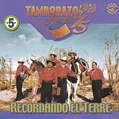 Play & Download Recordando el Terre by Tamborazo Jerez '75 | Napster